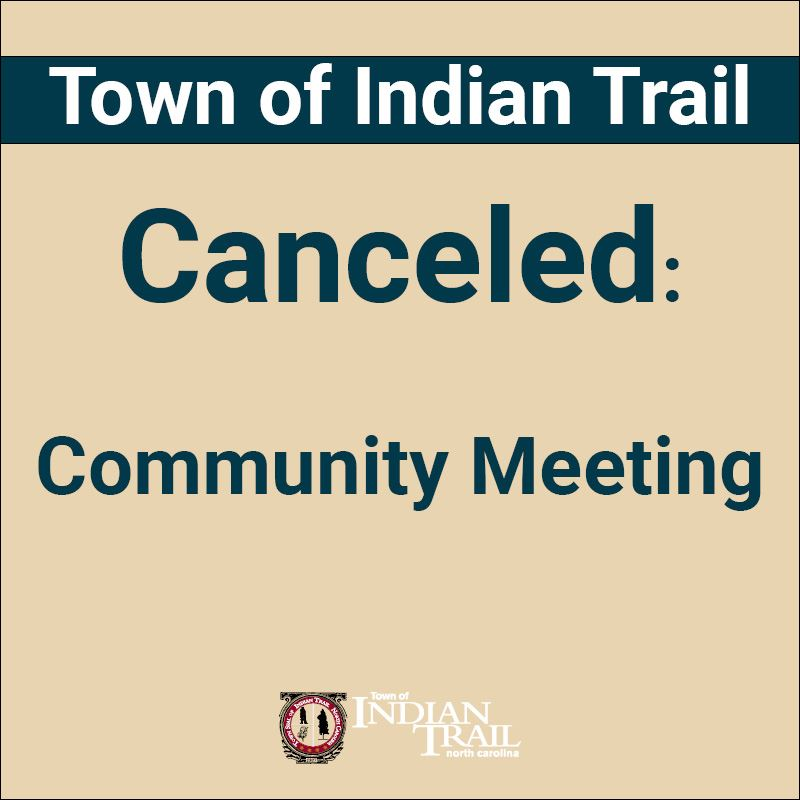 Community Meeting Canceled