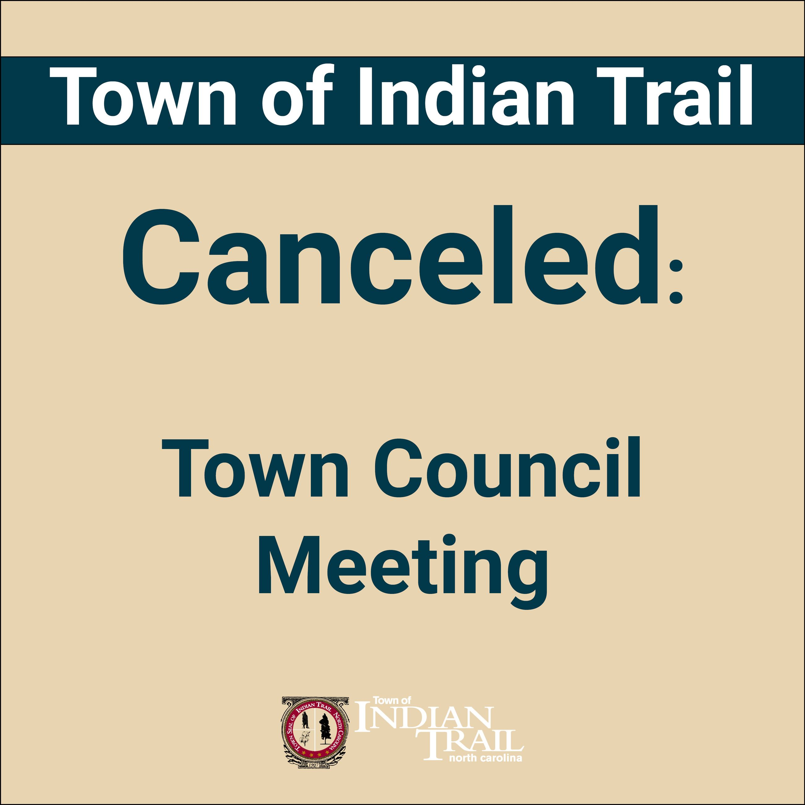Town Council Meeting Canceled