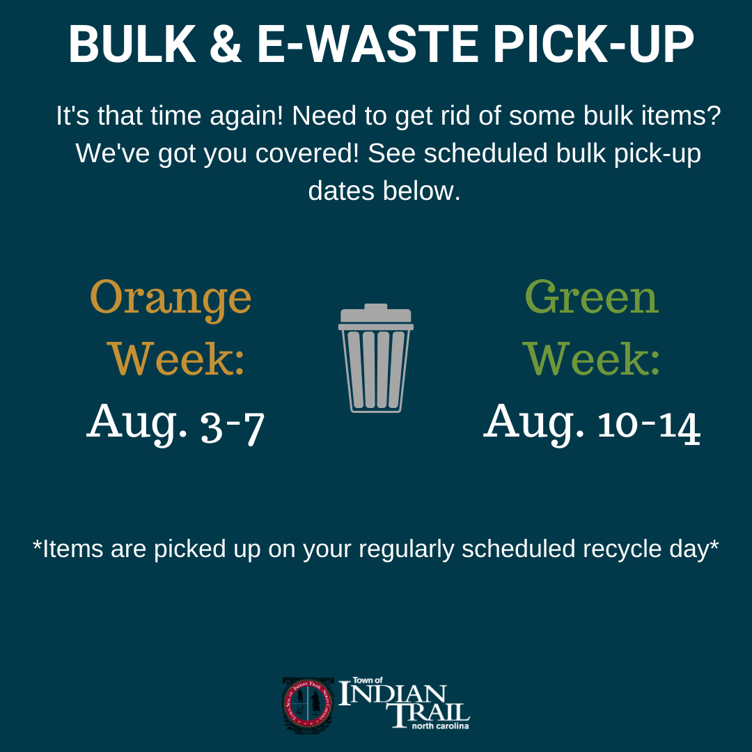 Bulk and E-Waste Pick-Up August 3-14