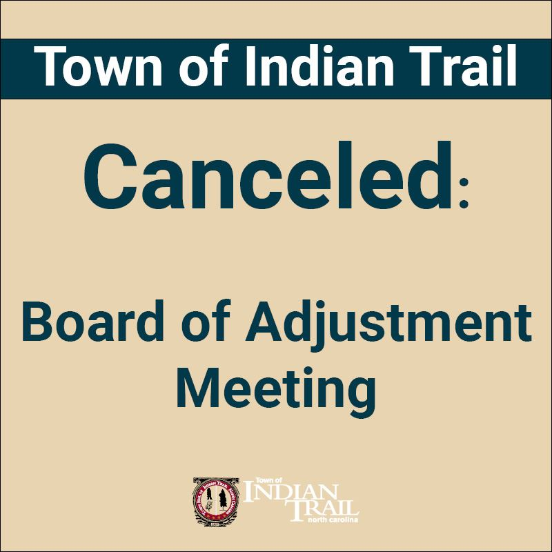 Board of Adjustment Meeting Canceled