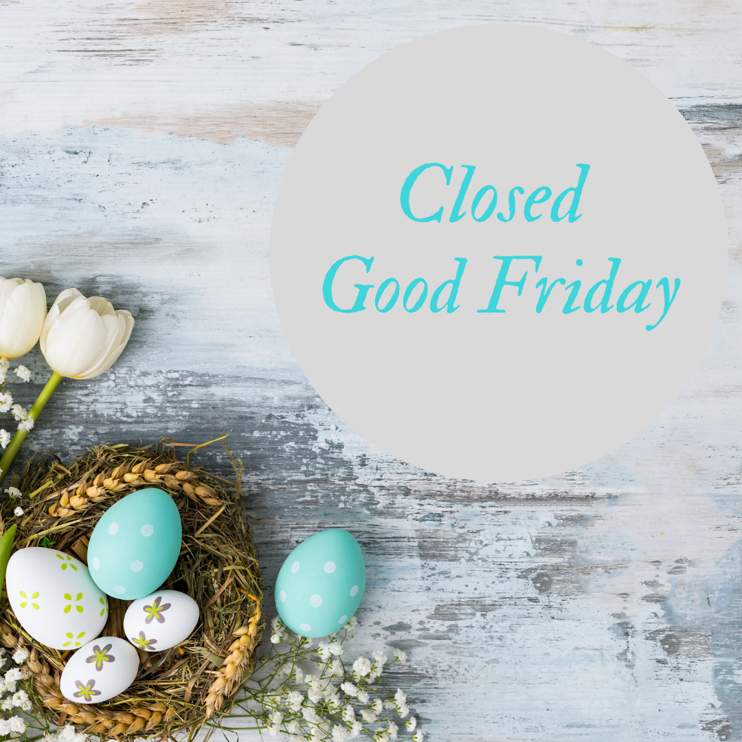 Closed Good Friday